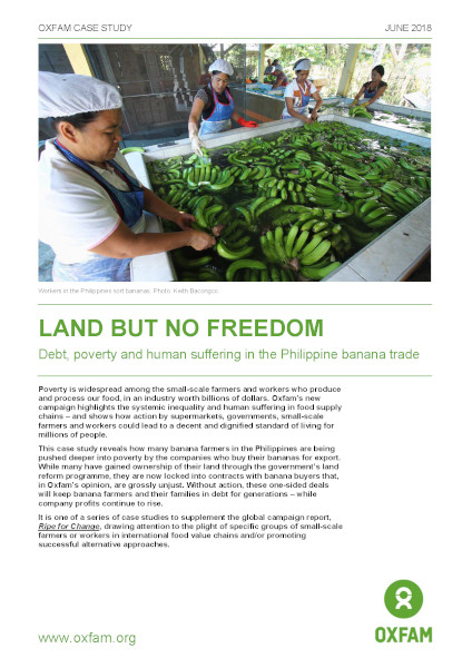 Land but no Freedom: Debt, poverty and human suffering in the Philippine banana trade